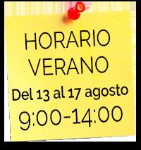 HORARIO VERANO del 13 al 17 agosto 9:00 - 14:00